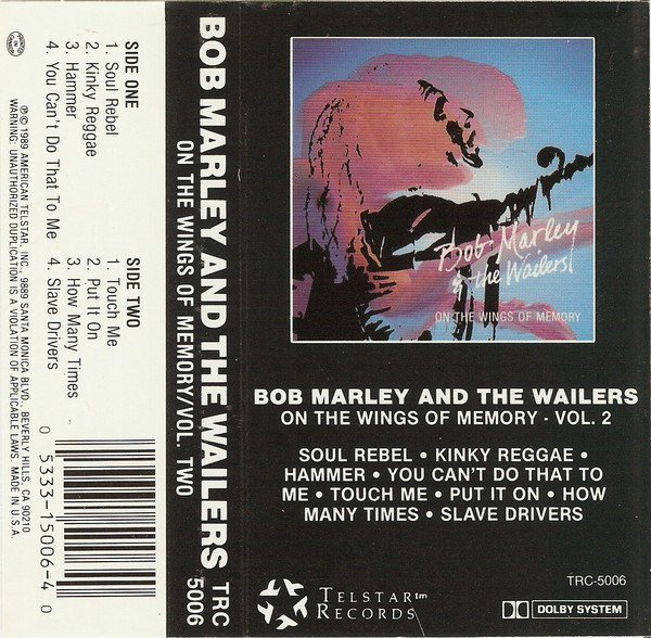 Bob Marley And The Wailers - On The Wings of Memory - Vol.2