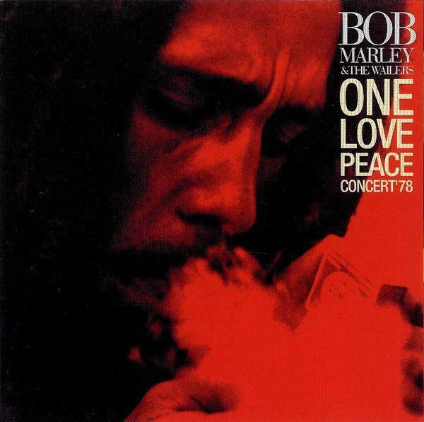 Bob Marley And The Wailers - One Love Peace Concert