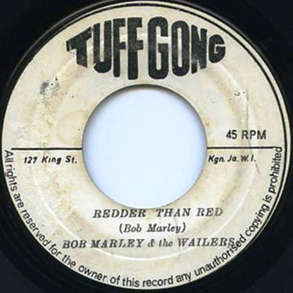 Bob Marley And The Wailers - Redder Than Red