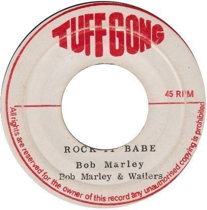Bob Marley And The Wailers - Rock It Babe / Rock It Version