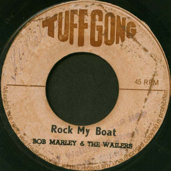 Bob Marley And The Wailers - Rock My Boat / Like It Like This