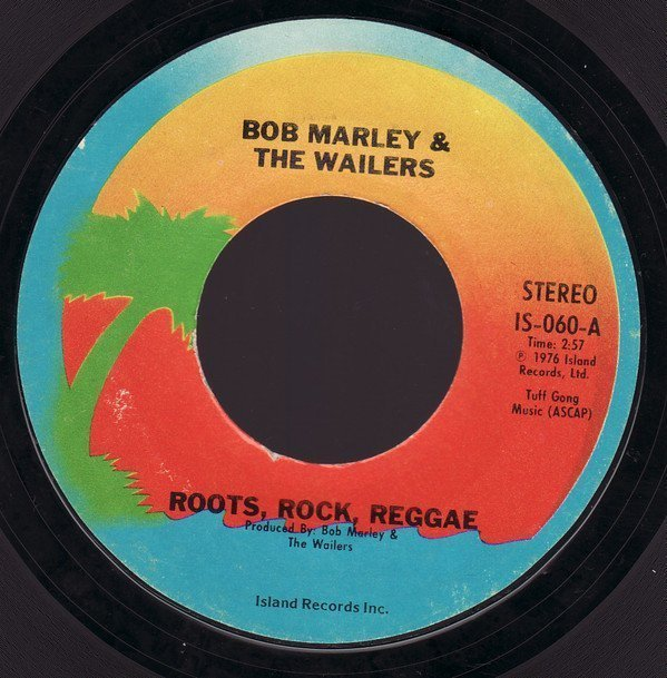 Bob Marley And The Wailers - Roots, Rock, Reggae / Cry To Me