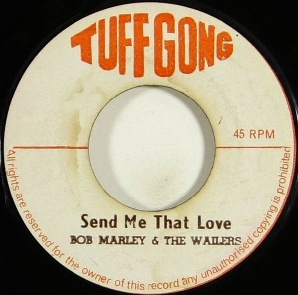 Bob Marley And The Wailers - Send Me That Love / Love Light