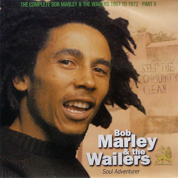 Bob Marley And The Wailers - Soul Adventurer