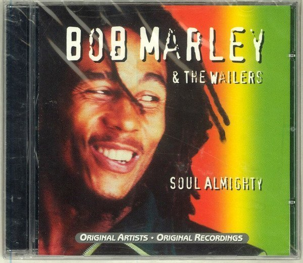Bob Marley And The Wailers - Soul Almighty