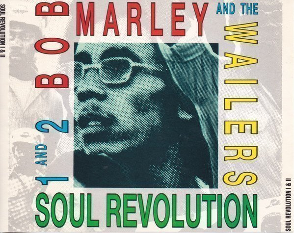 Bob Marley And The Wailers - Soul Revolution 1 And 2
