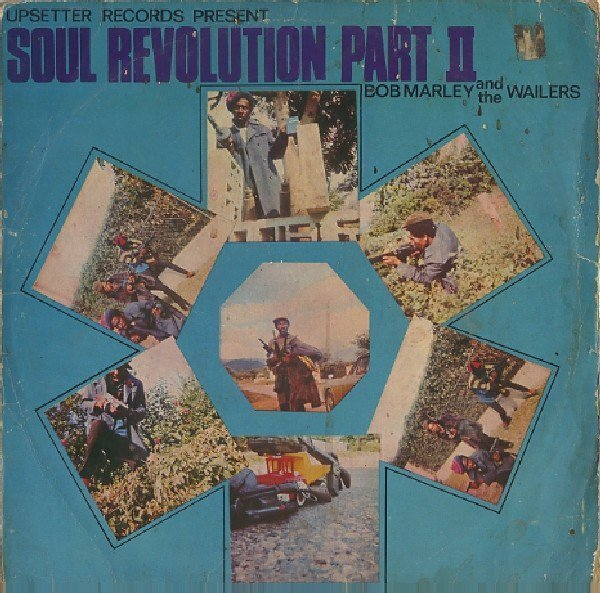 Bob Marley And The Wailers - Soul Revolution Part II