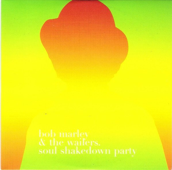 Bob Marley And The Wailers - Soul Shakedown Party