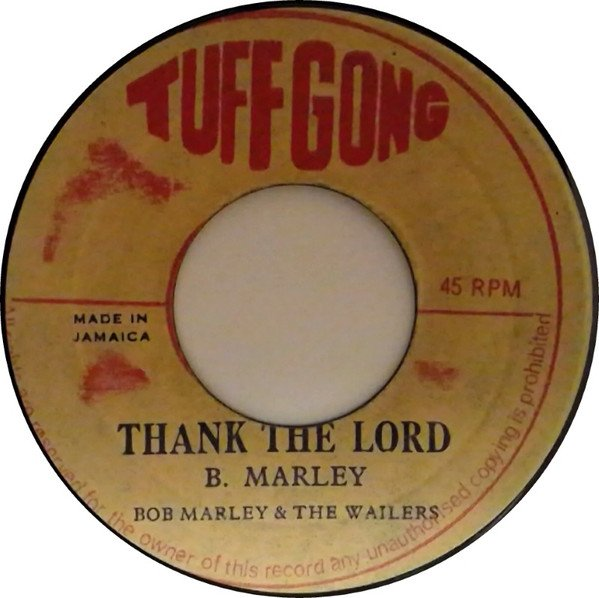 Bob Marley And The Wailers - Thank The Lord / Craven Version Do Good