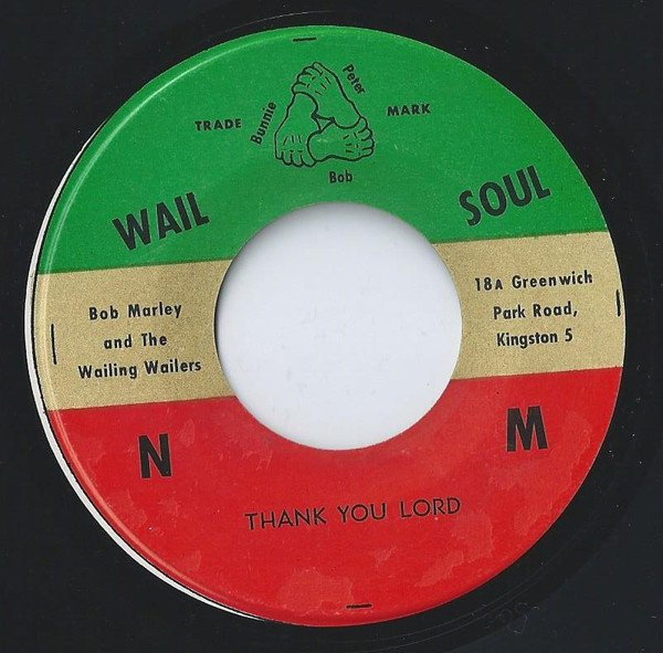 Bob Marley And The Wailers - Thank You Lord