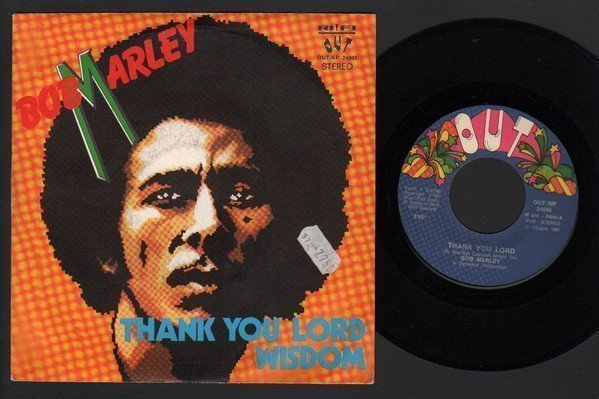 Bob Marley And The Wailers - Thank You Lord  / Wisdom