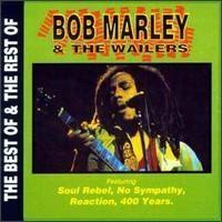 Bob Marley And The Wailers - The Best Of & The Rest Of