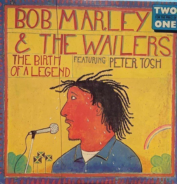 """Bob Marley And The Wailers - The Birth of a Legend & Early Music - """"Two for the price of One"""""""