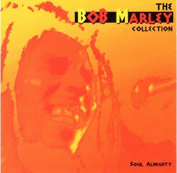 Bob Marley And The Wailers - The Bob Marley Collection - Soul Almighty