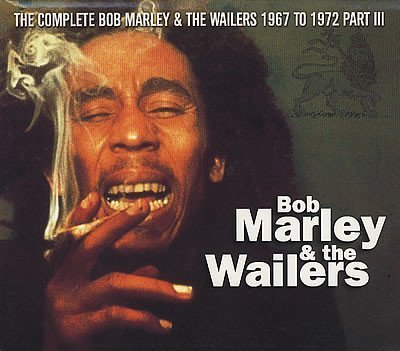 Bob Marley And The Wailers - The Complete Bob Marley & The Wailers 1967 To 1972 Part III