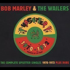 Bob Marley And The Wailers - The Complete Upsetter Singles 1970 - 1972 Plus Dubs