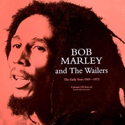 Bob Marley And The Wailers - The Early Years 1969-1973