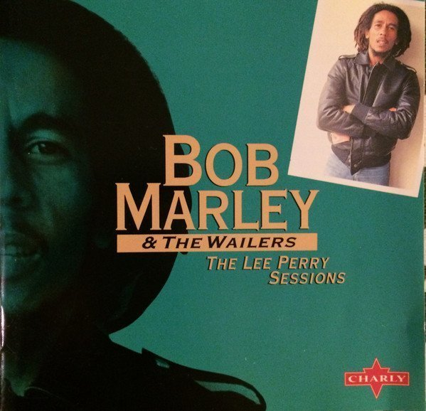 Bob Marley And The Wailers - The Lee Perry Sessions