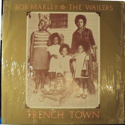 Bob Marley And The Wailers - Trench Town