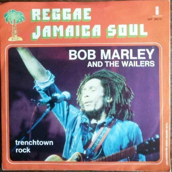 Bob Marley And The Wailers - Trenchtown Rock