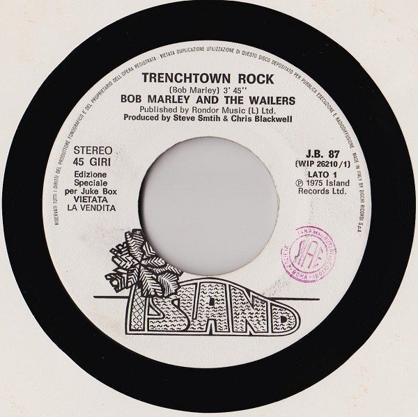 Bob Marley And The Wailers - Trenchtown Rock / Reggae Got Soul