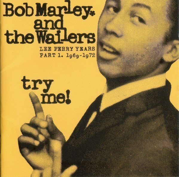 Bob Marley And The Wailers - Try Me!