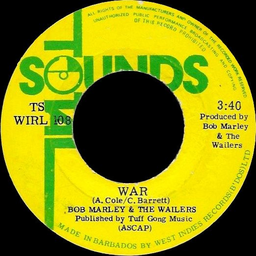 Bob Marley And The Wailers - War / Who The Cap Fit