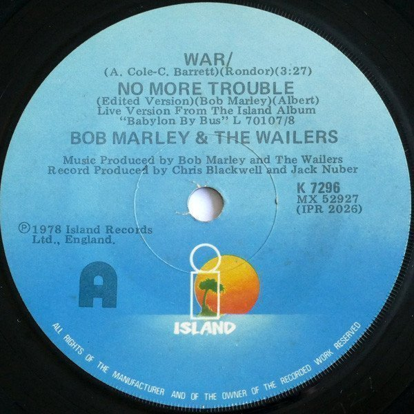 Bob Marley And The Wailers - War/No More Trouble / Exodus