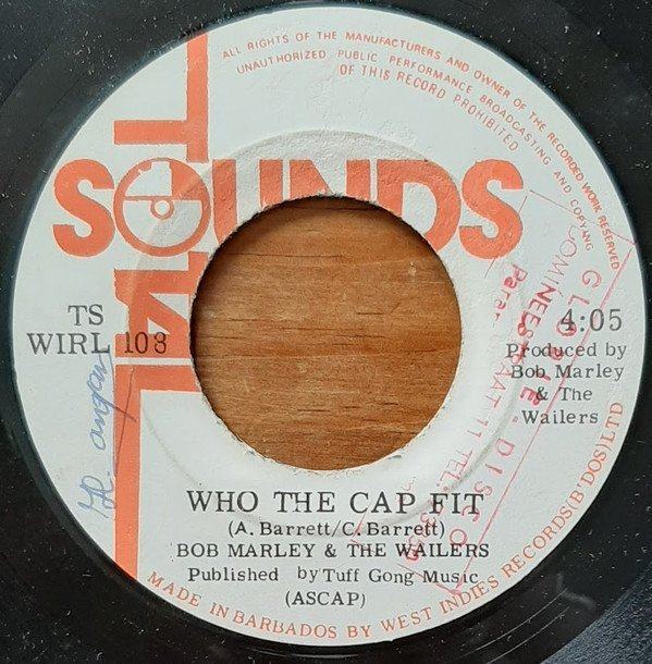 Bob Marley And The Wailers - Who The Cap Fit  bw  War