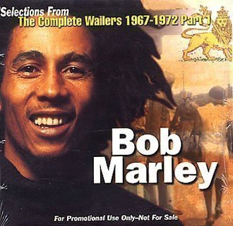 Bob Marley - Selections From The Complete Wailers 1967 - 1972 Part 1