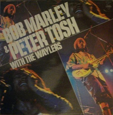 Bob Marley - The Best Of Bob Marley And Peter Tosh With The Waylers