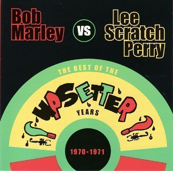 Bob Marley - The Best Of The Upsetter Years 1970-1971