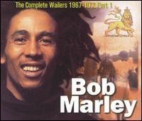 Bob Marley - The Complete Wailers 1967-1972 Part 1