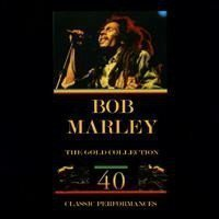 Bob Marley - The Gold Collection: 40 Classic Perfomances