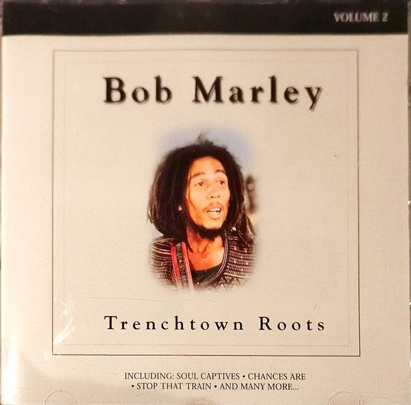 Bob Marley - Trenchtown Roots Vol. 2