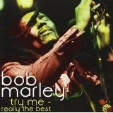 Bob Marley - Try Me - Really The Best