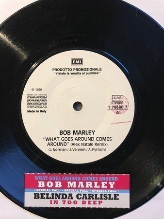Bob Marley - What Goes Around Comes Around (Remix) / In Too Deep