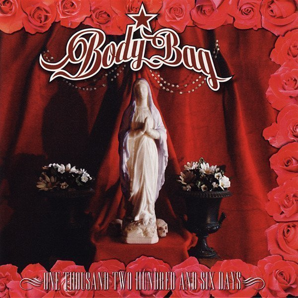 Body Bag - One Thousand Two Hundred And Six Days Days