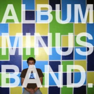 Bomb The Music Industry - Album Minus Band.