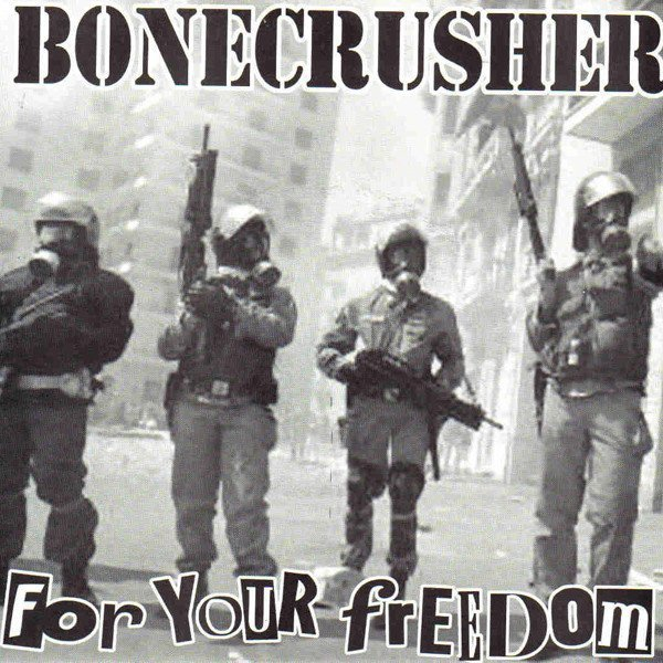 Bonecrusher - For Your Freedom