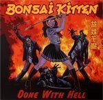 Bonsai Kitten - Done With Hell