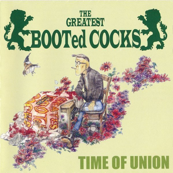 Booted Cocks - Time Of Union