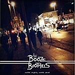 Booze Brothers - Outta Sight, Outta Mind