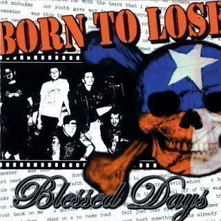 Born To Lose - Blessed Days