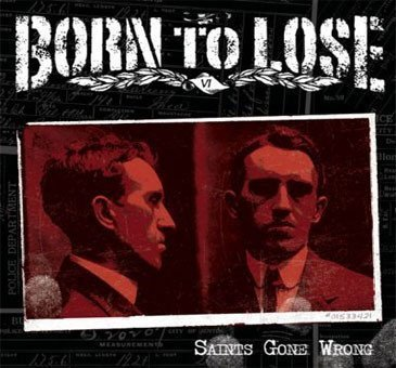 Born To Lose - Saints Gone Wrong