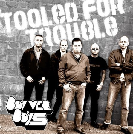 Bovver Boys - Tooled For Trouble
