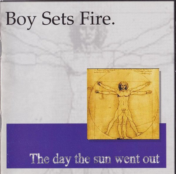 Boy Sets Fire  Shai Hulud - The Day The Sun Went Out