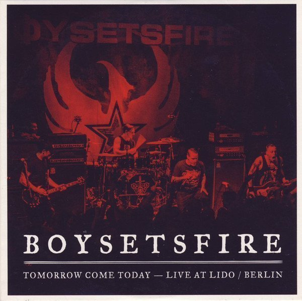 Boy Sets Fire  Shai Hulud - Tomorrow Come Today - Live At Lido / Berlin