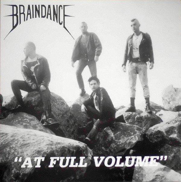 Braindance - At Full Volume