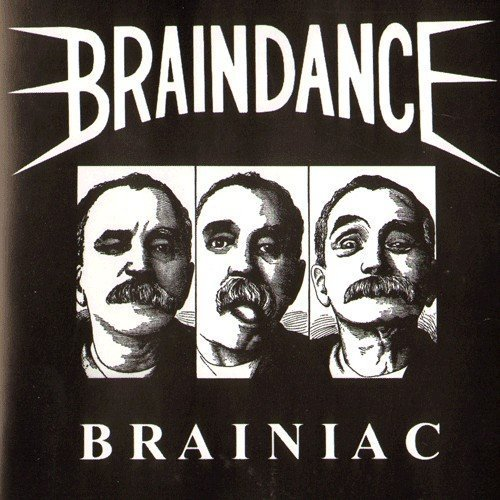 Braindance - Brainiac
